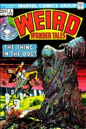 Weird Wonder Tales (Marvel Comics - 1973) -3- The Thing in the Bog!