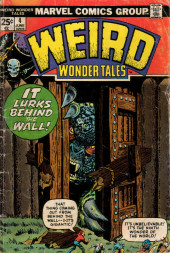 Couverture de Weird Wonder Tales (Marvel Comics - 1973) -4- It Lurks Behind the Wall!