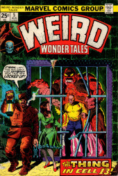Weird Wonder Tales (Marvel Comics - 1973) -5- The Thing in Cell 13!
