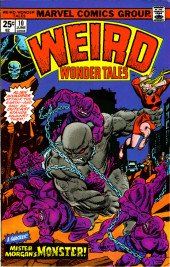 Weird Wonder Tales (Marvel Comics - 1973) -10- Mister Morgan's Monster!