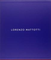 (AUT) Mattotti, Lorenzo -TT- Lorenzo Mattotti : dessins et peintures, livres