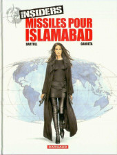 Insiders -3- Missiles pour Islamabad