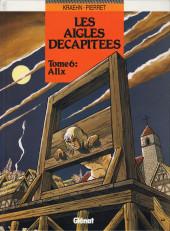 Les aigles décapitées -6a1995- Alix