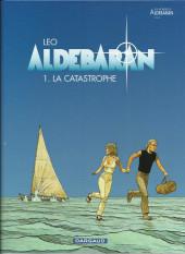 Aldébaran -1b2014- La Catastrophe
