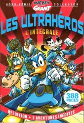 Mickey Parade Géant Hors-série / collector -14HS14- Les Ultrahéros - L'Intégrale
