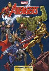 Marvel - Les Grandes Batailles -1- Avengers VS Ultron