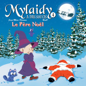 Mylaidy a des soucis -4- le Père Noël