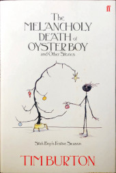 Melancholy Death of Oyster Boy and Other Stories (The) - The Melancholy Death of Oyster Boy and Other Stories