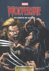 Marvel - Les Grandes Batailles -6- Wolverine VS Dents de Sabre
