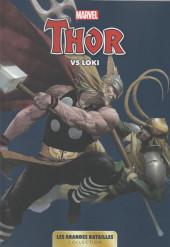 Marvel - Les Grandes Batailles -8- Thor VS Loki