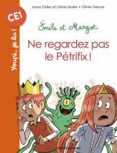 Youpi, je lis ! -40- Émile et Margot - Ne regardez pas le Pétrifix !