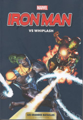Marvel - Les Grandes Batailles -10- Iron Man VS Whiplash