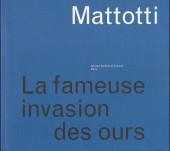 (AUT) Mattotti, Lorenzo -Cat- Mattotti : la fameuse invasion des ours