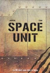 Space Unit - La BD dont vous êtes le héros -1- Mission : Tartarus III