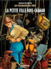 Les passagers du vent -6a2018- La Petite Fille bois-Caïman - Livre 1