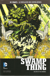 DC Comics - Le Meilleur des Super-Héros -118- Swamp Thing - De Sèves et de Cendres