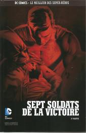 DC Comics - Le Meilleur des Super-Héros -HS15- Sept soldats de la victoire - 3ème partie