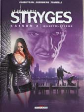 Le chant des Stryges -10a2011- Saison 2 -Manipulations