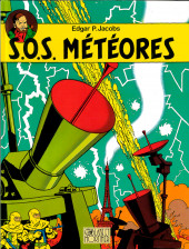 Blake et Mortimer (Les Aventures de) -8b2004- S.O.S. météores