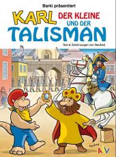 Karl der Kleine - Karl der kleine und der talisman