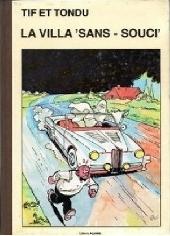 Tif et Tondu -AL1- La Villa Sans-souci
