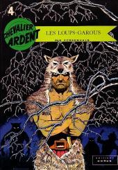Chevalier Ardent (Rijperman et autres) -4- Les loups-garous