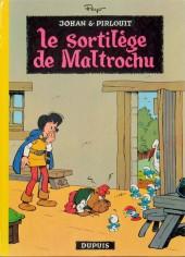 Johan et Pirlouit -13- Le sortilège de Maltrochu