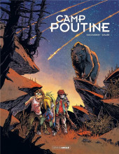 Camp Poutine -2- Tome 2