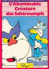 Les schtroumpfs (Hachette-Livre de poche) -4- L'abominable créature des schtroumpfs