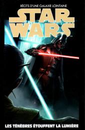 Star Wars - Récits d'une galaxie lointaine -32- Les ténèbres étouffent la lumière