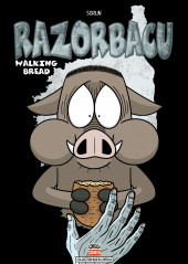 Razorbacu -8- Walking Bread