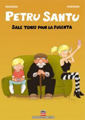 Petru Santu -8- Sale temps pour la pulenta
