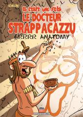 Il était une fois le Docteur Strappacazzu