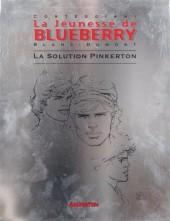 Blueberry (La Jeunesse de) -10TT- La solution Pinkerton