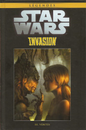 Star Wars - Légendes - La Collection (Hachette) -11484- Invasion - III. Vérités