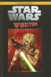 Star Wars - Légendes - La Collection (Hachette) -115101- Vector - Tome 3