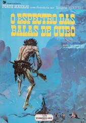 Blueberry (en portugais) (Uma aventura do Tenente) -12- O Espectro das Balas de Ouro