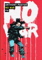 No War -4- Tome 4