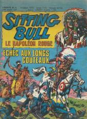 Sitting Bull, le Napoléon rouge -4- Echec aux longs couteaux