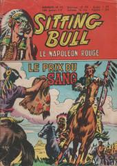 Sitting Bull, le Napoléon rouge -11- Le prix du sang