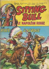 Sitting Bull, le Napoléon rouge -10- La ruée sauvage