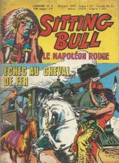 Sitting Bull, le Napoléon rouge -6- Echec au cheval de fer