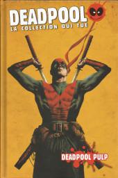 Deadpool - La collection qui tue (Hachette) -2645- Deadpool Pulp