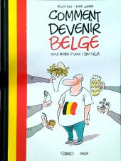 Comment devenir Belge -a2020- Comment devenir Belge ou le rester si vous l'êtes déjà