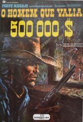 Blueberry (en portugais) (Uma aventura do Tenente) -14- O Homem que Valia 500000$