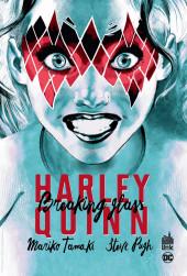 Harley Quinn - Breaking Glass - Harley Quinn : Breaking Glass