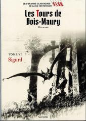 Les grands Classiques de la BD Historique Vécu - La Collection -13- Les Tours de Bois-Maury - Tome VI : Sigurd