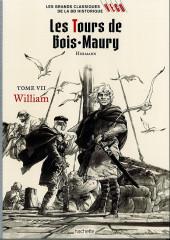 Les grands Classiques de la BD Historique Vécu - La Collection -14- Les Tours de Bois-Maury - Tome VII : William