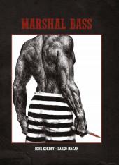 Marshal Bass -INT2TT2- Intégrale tomes3 & 4