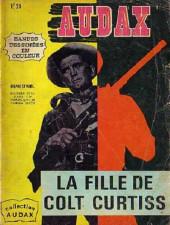 Audax (3e Série - Arédit) (1970) -1- La fille de Colt Curtiss